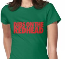 Dibs on the Redhead (Stack Red/Red) Womens Fitted T-Shirt