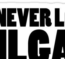 Never Lost A Tailgate Sticker
