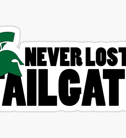 Never Lost A Tailgate Sticker