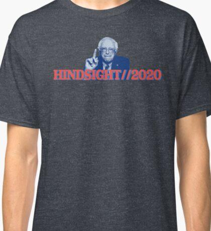 Hindsight 2020 - Bernie Sanders Classic T-Shirt