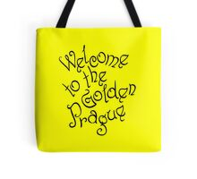 Welcome to the Golden Prague inscription Tote Bag