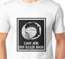 Giant Afro Even Bigger Brain black Unisex T-Shirt