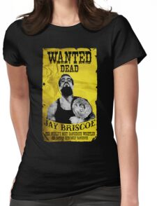 Jay Briscoe - Wanted Dead T-shirt Womens Fitted T-Shirt
