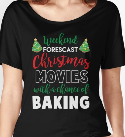Christmas Movies & Baking Women's Relaxed Fit T-Shirt