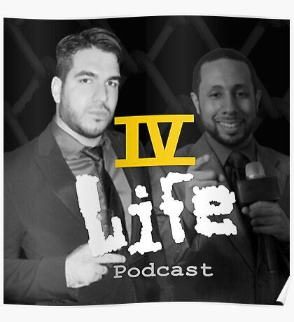 IV Life Podcast Poster