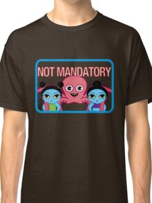"Fruity Oaty Bar! ""NOT MANDATORY"" Shirt (Firefly/Serenity) Classic T-Shirt"