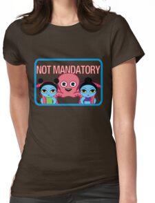"Fruity Oaty Bar! ""NOT MANDATORY"" Shirt (Firefly/Serenity) Womens Fitted T-Shirt"