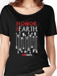NoDAPL Honor The Earth Stay Strong Women's Relaxed Fit T-Shirt