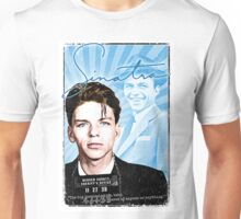 Frank Sinatra Quote. Mugshot. Art. Rat Pack.  Unisex T-Shirt