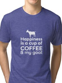 Happiness Coffee & My Goat Tri-blend T-Shirt