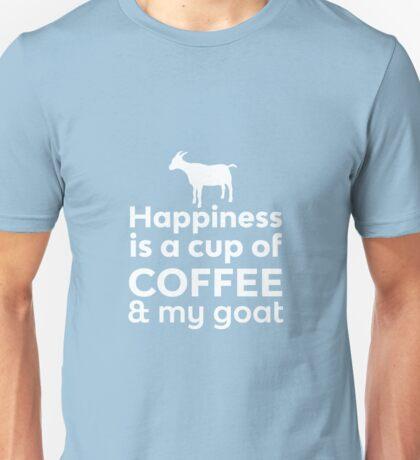 Happiness Coffee & My Goat Unisex T-Shirt