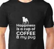 Happiness Is Coffee & Pug Unisex T-Shirt