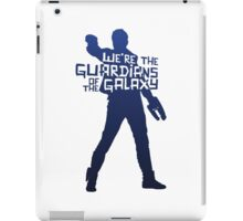 Peter Quill - We're The Guardians of the Galaxy! iPad Case/Skin