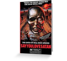 Say You Love Satan 80s Horror Podcast - Burial Ground Greeting Card