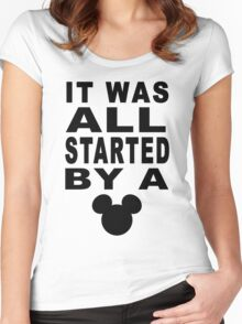"""All Started By A Mouse"" Design Women's Fitted Scoop T-Shirt"