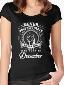 An old man who was born in December T-shirt Women's Fitted Scoop T-Shirt