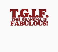 TGIF this grandma Womens Fitted T-Shirt