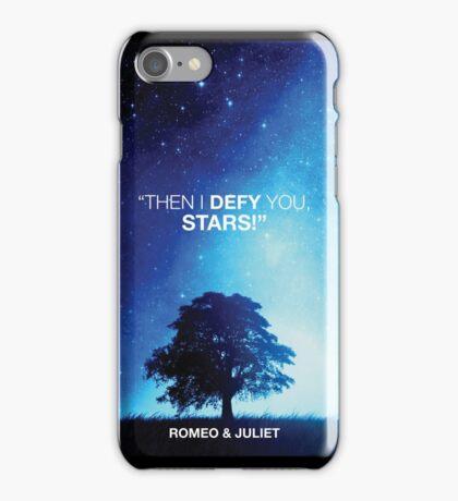 """Then I Defy You, Stars!"" Alternative Design iPhone Case/Skin"