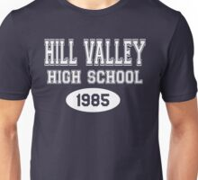 Hill Valley High School 1985 - Back To The Future Unisex T-Shirt