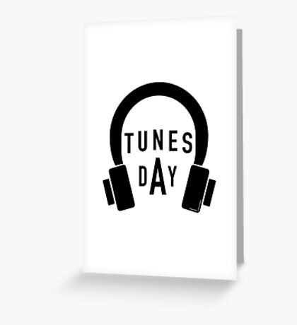 Tunes Day Greeting Card