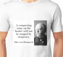 A Conquering Army - Bismarck Unisex T-Shirt