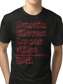 Dustin, Eleven, Lucas, Mike & Will Tri-blend T-Shirt