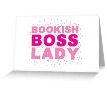 Bookish boss lady Greeting Card