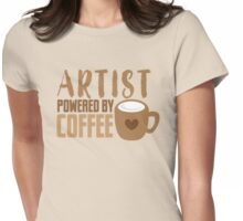 ARTIST powered by coffee Womens Fitted T-Shirt