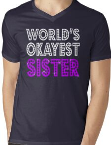 World's Okayest Sister Mens V-Neck T-Shirt