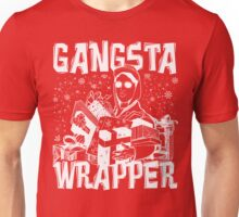 Gangsta Wrapper / Gangster Wrapper Unisex T-Shirt