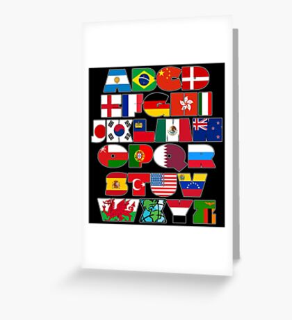 I love world, alphabet in flags Greeting Card