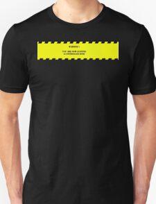 Control zone warning Unisex T-Shirt