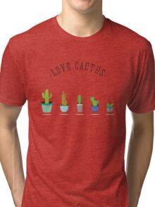 love cactus kaktus grün stacheln pflanzen Tri-blend T-Shirt