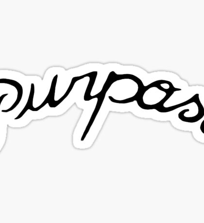 Purpose Tattoo  Sticker