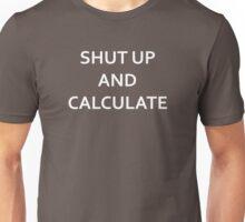 Shut up and calculate - Richard Feynman/David Mermin (White) Unisex T-Shirt