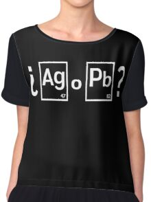 ¿ Ag o Pb ? Chiffon Top