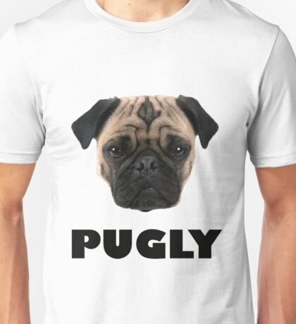 PUGLY - Snuggle Your Pug Unisex T-Shirt