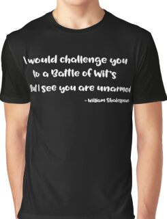 Funny Quote Shakespeare Shirt - Battle of Wits Graphic T-Shirt