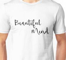 Beautiful Mind 16 Unisex T-Shirt