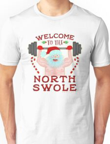 Funny Christmas Santa Claus North Swole Weightlifter Unisex T-Shirt