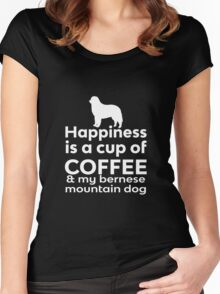 Happiness is a cup of Coffee & my Bernese Mountain Dog Women's Fitted Scoop T-Shirt