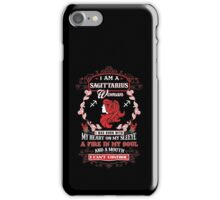 Sagittarius woman with my heart on my sleeve a fire in my soul and a mouth iPhone Case/Skin