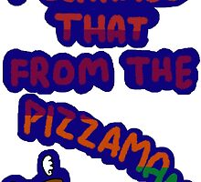 I Learned That From The Pizzaman by aelita15
