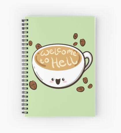 Welcome to Hell Kawaii Coffee Cup - Green Spiral Notebook