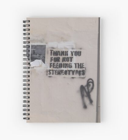 Feeding the Stereotypes Spiral Notebook