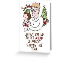 Killer Christmas Cards - Jeffrey Dahmer Greeting Card