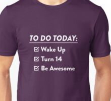 14th Birthday Checklist Be Awesome 14 Years Old T-Shirt Unisex T-Shirt