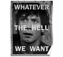 Bellamy - The 100 - Whatever the hell we want Poster
