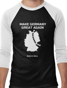 Make Germany Great Again and build a Wall funny T-Shirt Men's Baseball ¾ T-Shirt