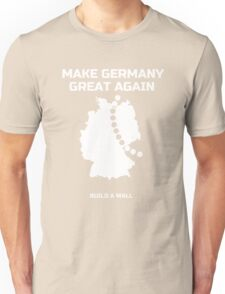 Make Germany Great Again and build a Wall funny T-Shirt Unisex T-Shirt